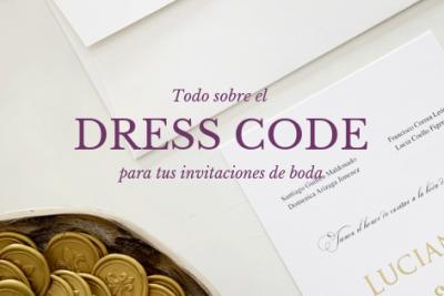 Todo sobre Dress Code para tus Invitaciones de Boda